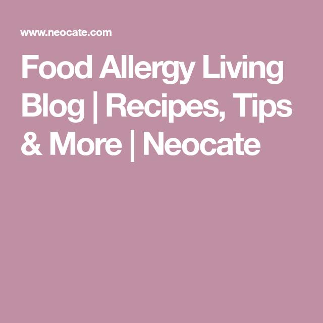 Food allergy living blog recipes tips more neocate food allergy living blog recipes tips more neocate forumfinder Images