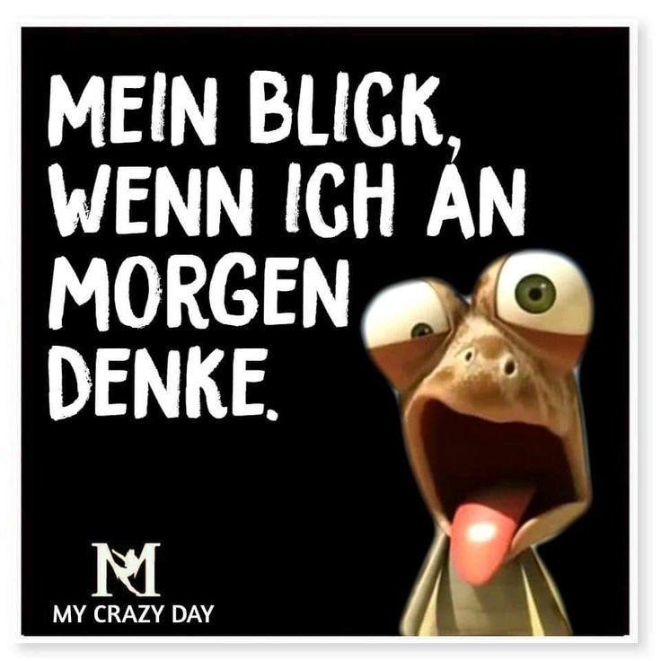 Mein Blick, wenn ich an morgen denke.   - Spruch - #Blick #denke #ich #mein #Morgen #Spruch #Wenn