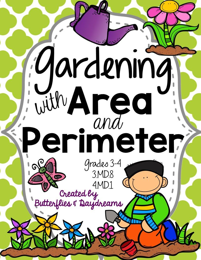 Gardening With Area Perimeter Students Design Their Own Garden Area And Perimeter Math Morning Work 3rd Grade Math