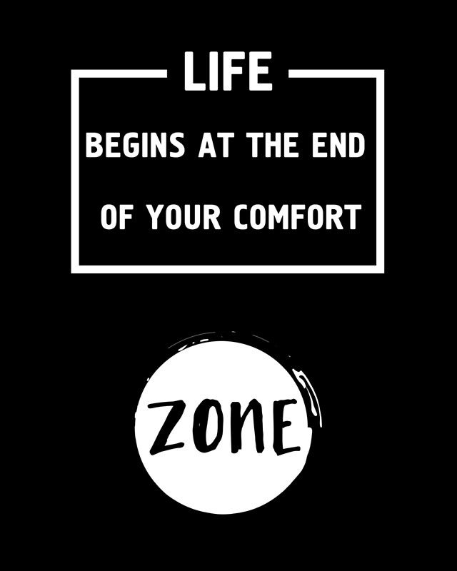 LIFE BEGINS AT THE END OF THE COMFORT ZONE - motivational quote -  They say every day you should do something out of your comfort zone, so you can grow and know yourself better, because life begins at the end of your comfort zone.  life begins comfort zone typography motivation inspiration quote hipster black and white