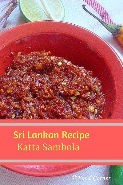 Katta Sambola (Sri Lankan Chili Paste) #VisitSriLanka #Food