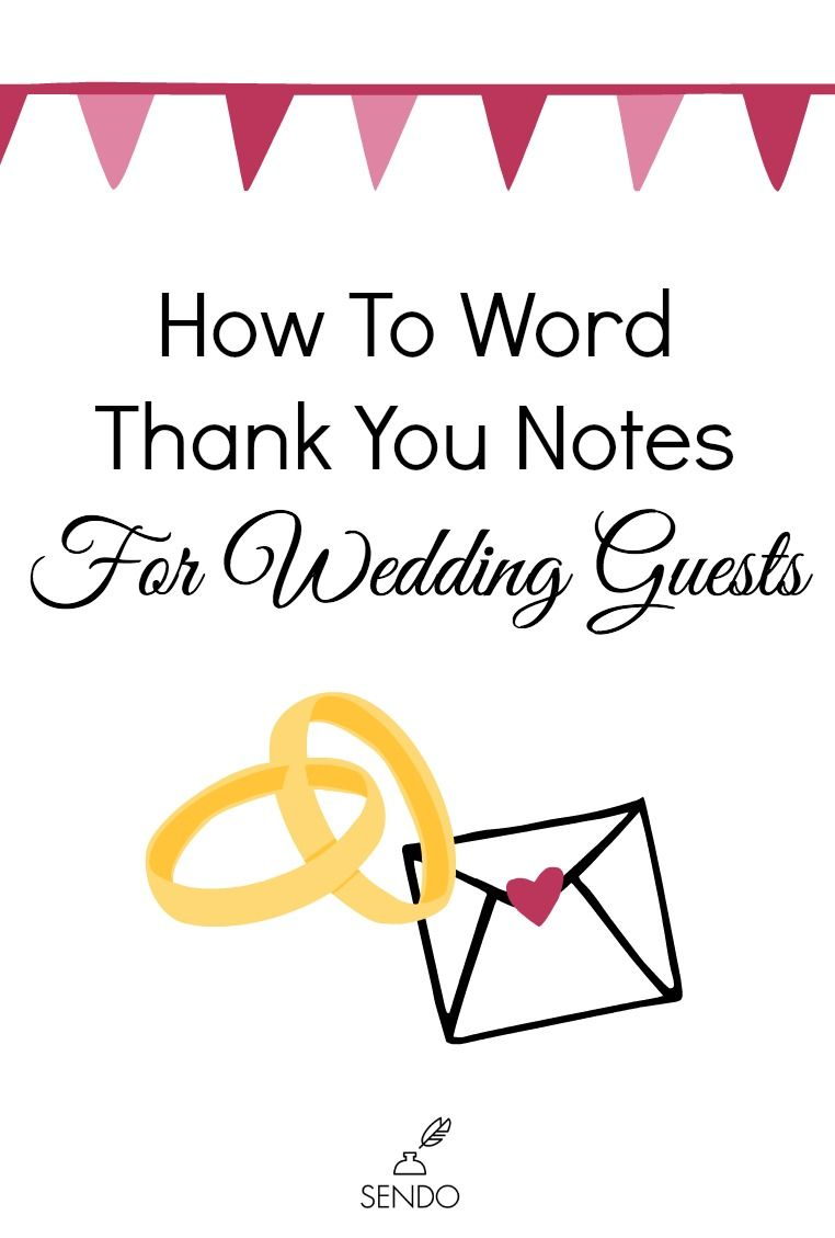 How To Word Thank You Notes For Wedding Guests  Note Wedding And