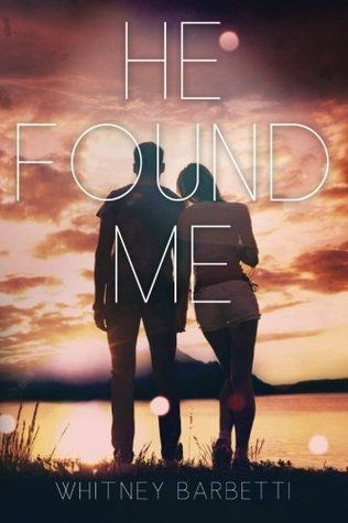 He Found Me (He Found Me #1)