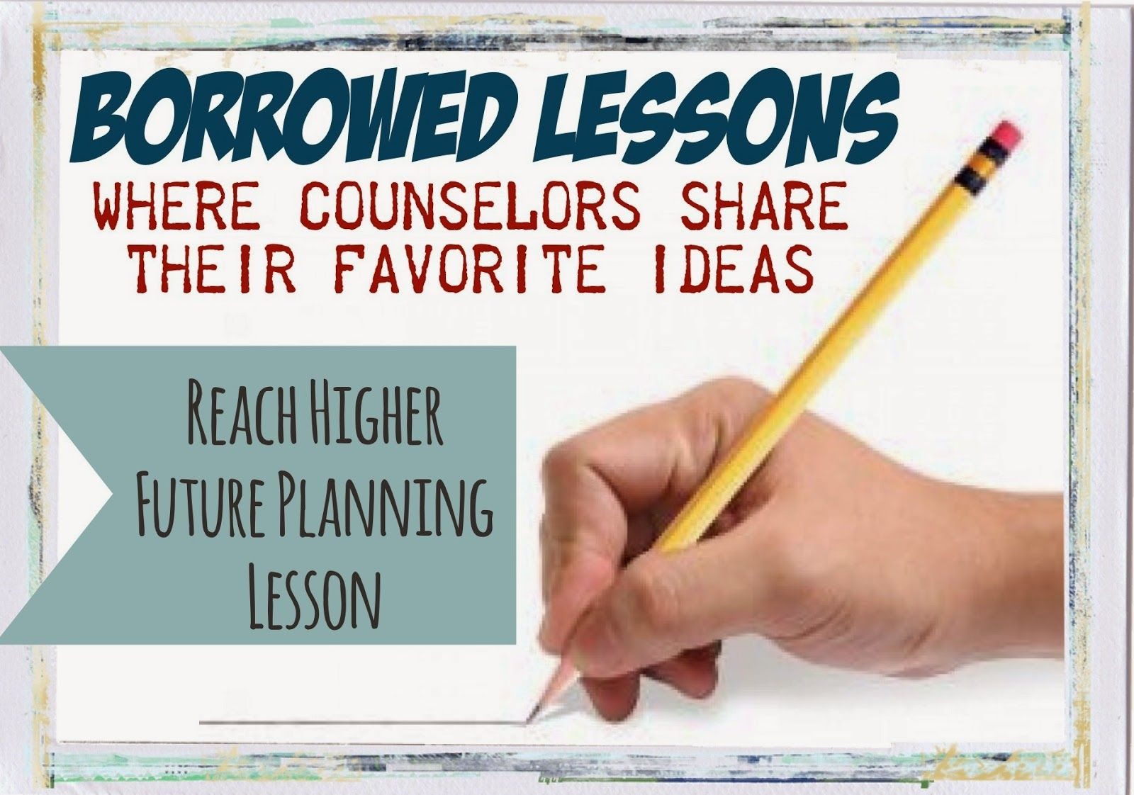 Borrowed Lessons Reach High Future Planning