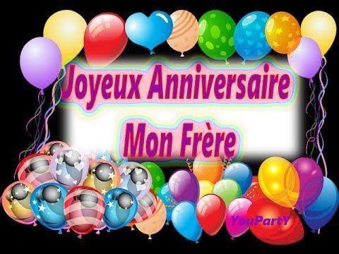 Joyeux Anniversaire Mon Frere Hbd Pinterest Birthday Happy