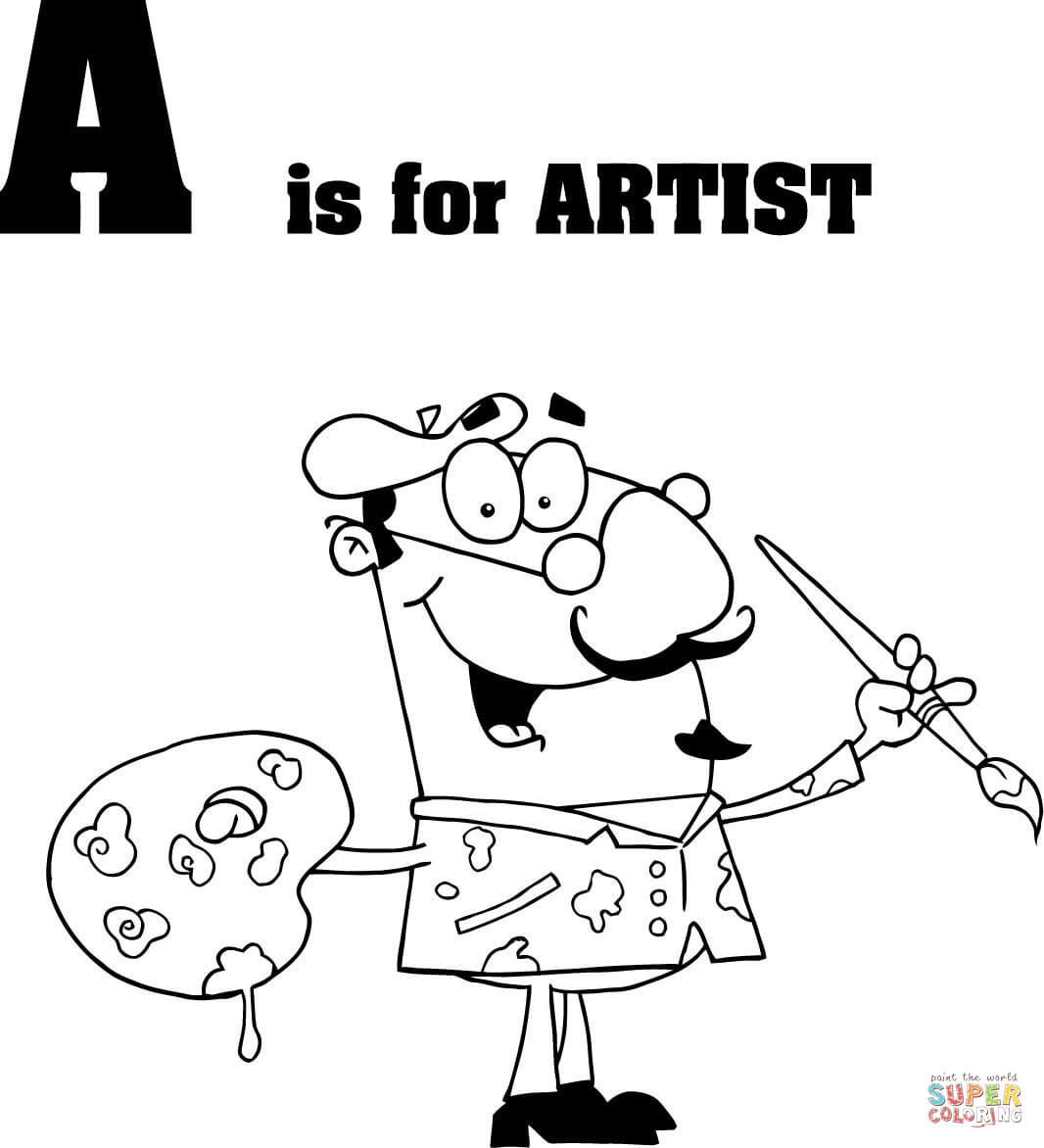 Letter A Is For Artist Coloring Page From Learn English Alphabet