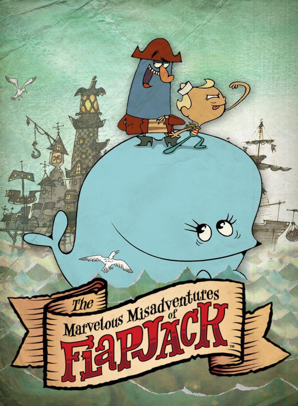 The Marvelous Misadventures of Flapjack (Van Orman)