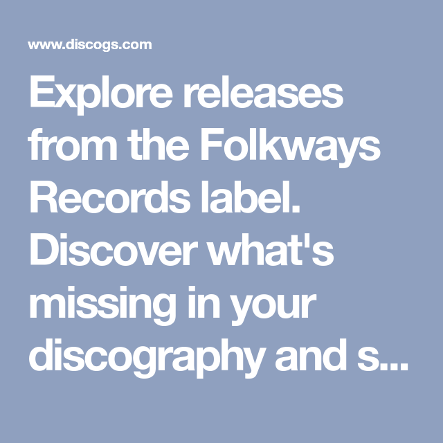 Explore Releases From The Folkways Records Label Discover What S