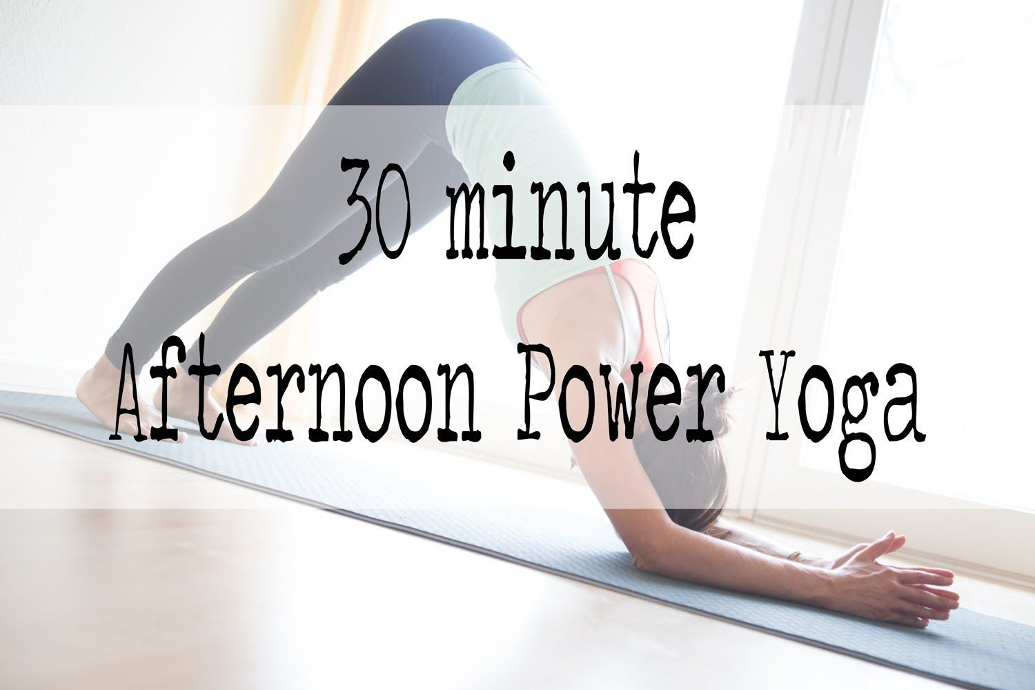 A 30 Min Instructional Yoga Video With Playful Sequencing Best For