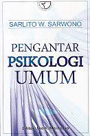 PENGANTAR PSIKOLOGI UMUM, Sarlito W. Sarwono