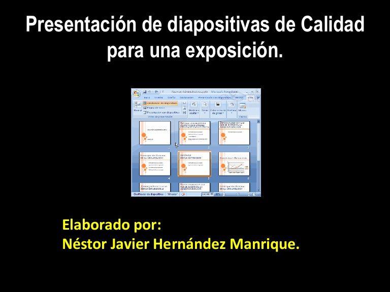 Presentación de diapositivas de Calidad para una exposición.Elaborado por:Néstor Javier Hernández Manrique.