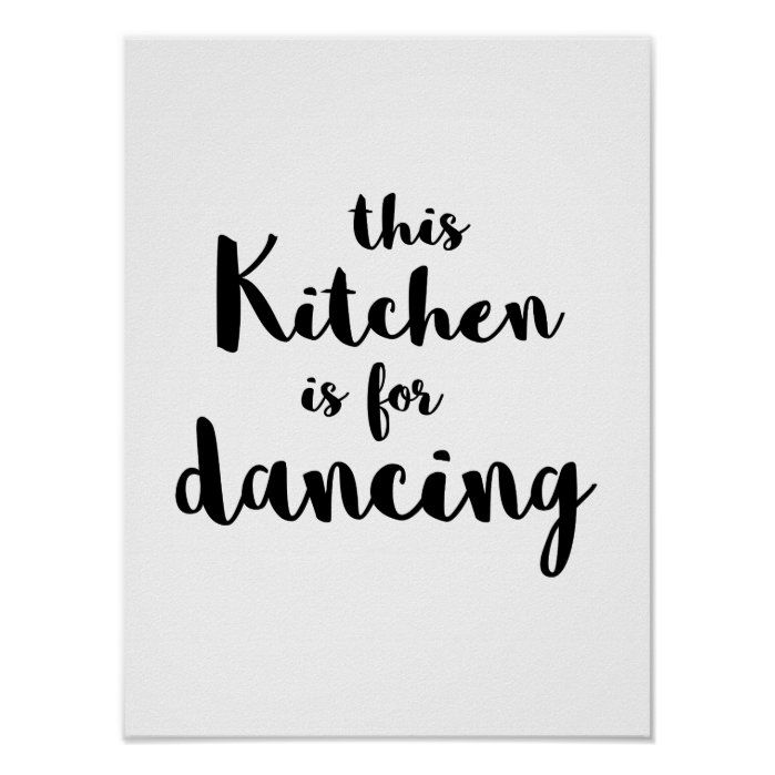 Photo of Quirky fun This kitchen is for dancing calligraphy Poster