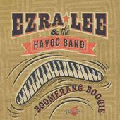 EZRA LEE AND THE HAVOC BAND https://records1001.wordpress.com/
