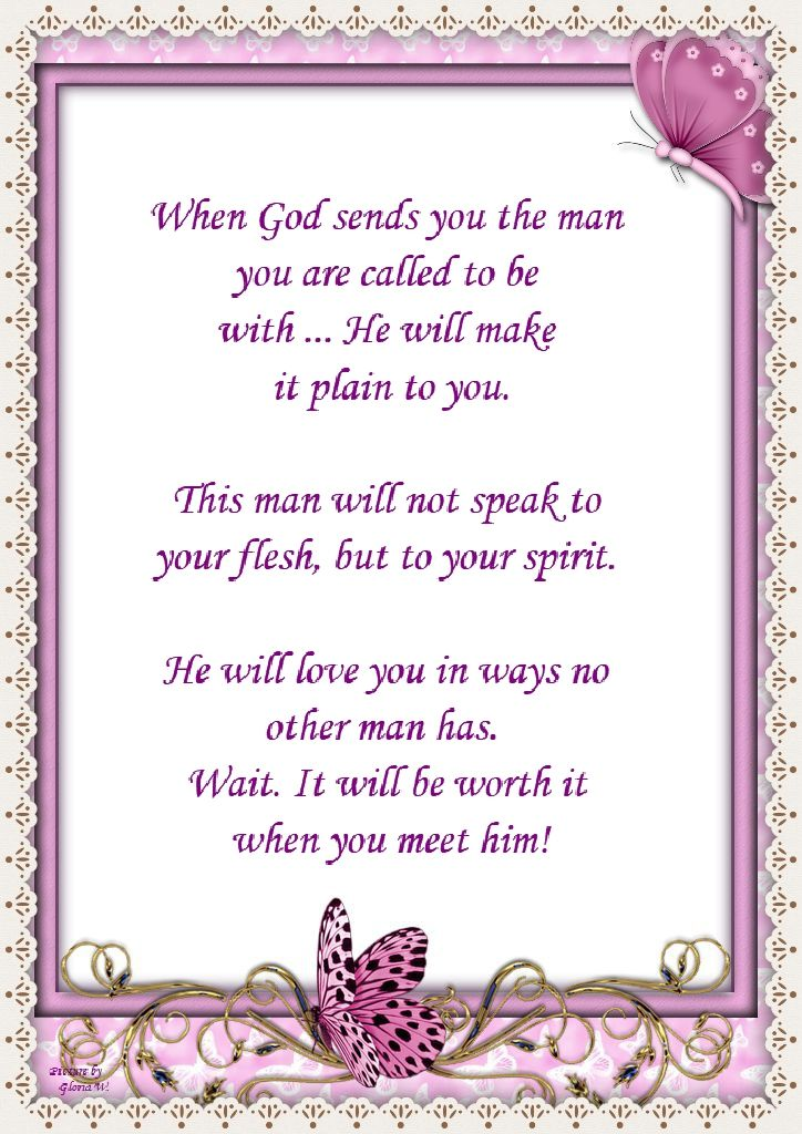 Author Unknown - When God sends you the man you are called