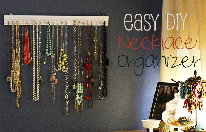 Super Easy And Cheap Diy Necklace Organizer 32 Turns Love It