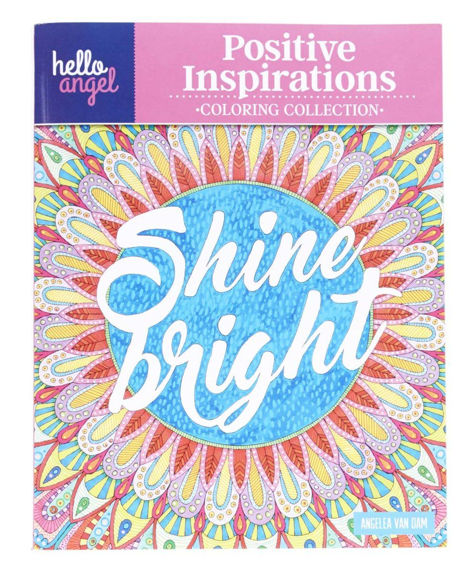 The coloring book of positivity - Take A Look At This Hello Angel Positive Inspirations Coloring Book Today