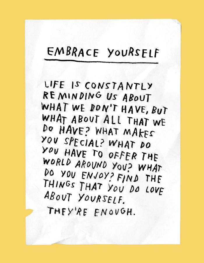 Embrace Yourself Life Is Constantly Reminding Us About What We Dont