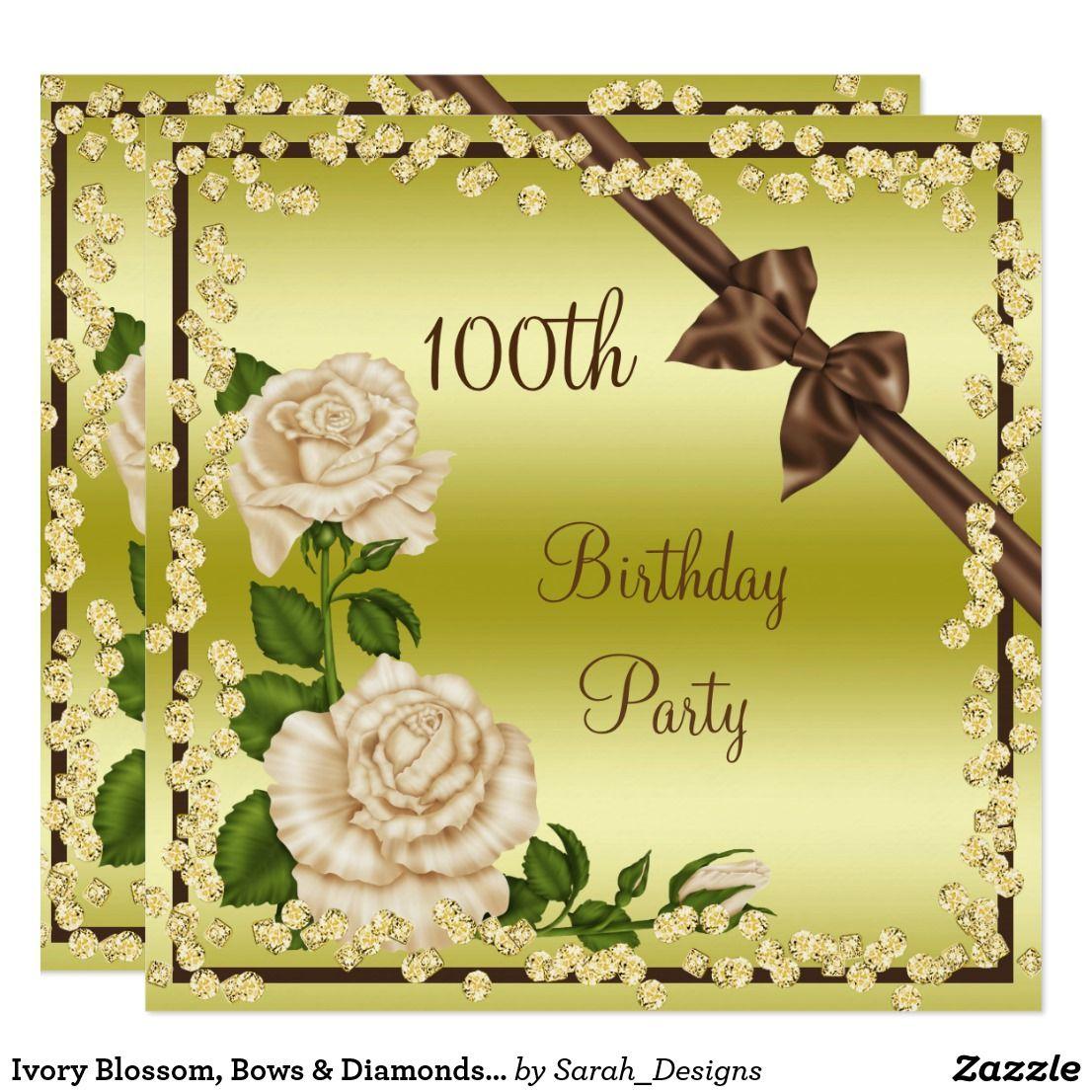Ivory blossom bows diamonds 100th birthday card birthdays and ivory blossom bows diamonds 100th birthday card beautiful custom 100th birthday party invitation for women elegant glamorous and sophisticated custom filmwisefo Choice Image