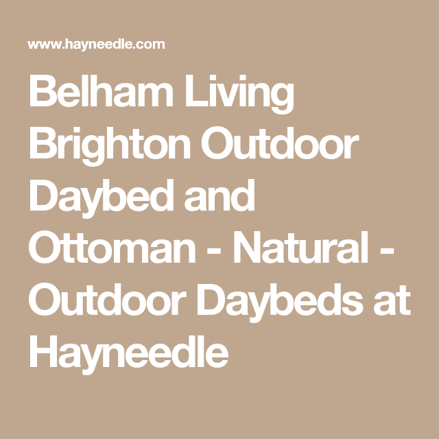 Belham Living Brighton Outdoor Daybed and Ottoman ... on Belham Living Brighton Outdoor Daybed id=32826