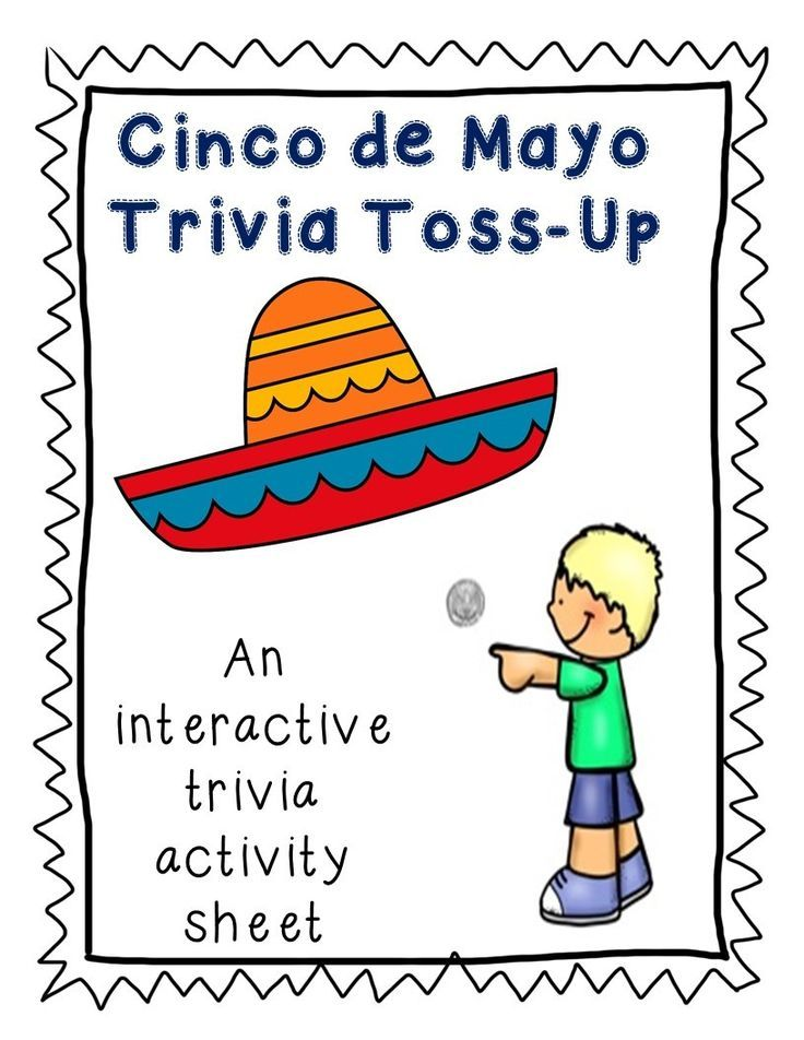 Fun Trivia Activity For Cinco De Mayo Holiday Facts Teacher Lesson Plans Think Tank