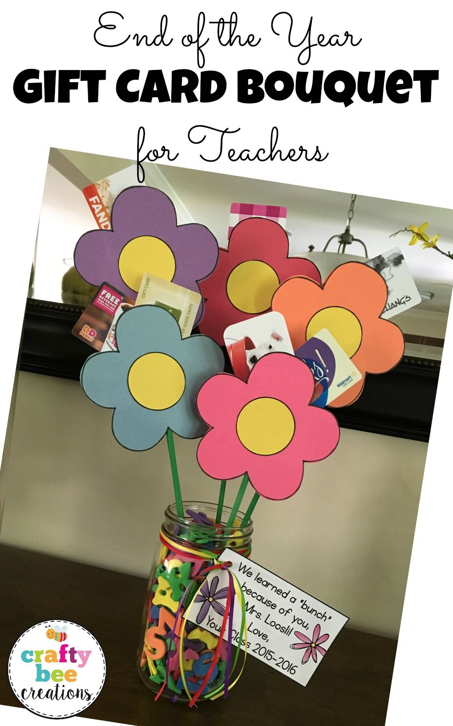 End of the year flower gift card bouquet for teachers