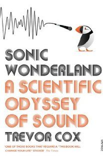 Sonic Wonderland: A Scientific Odyssey of Sound