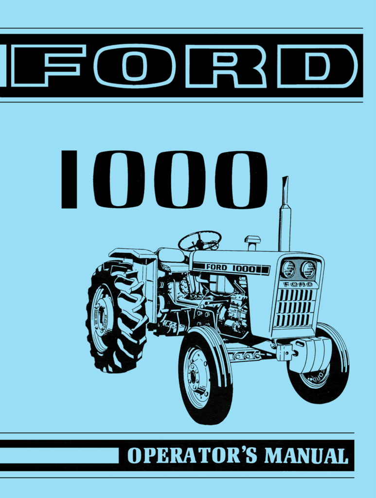 Ford 1000 Tractor Operator S Manual Tractors Manual Ford
