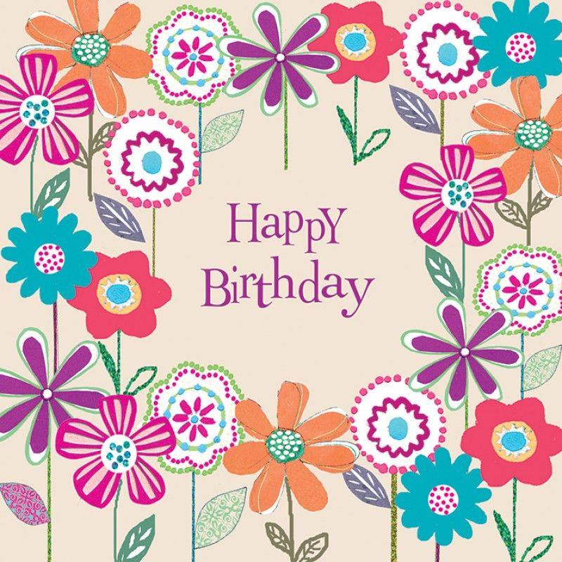 Happy Birthday In Flowers | Birthday | Pinterest | Happy ...