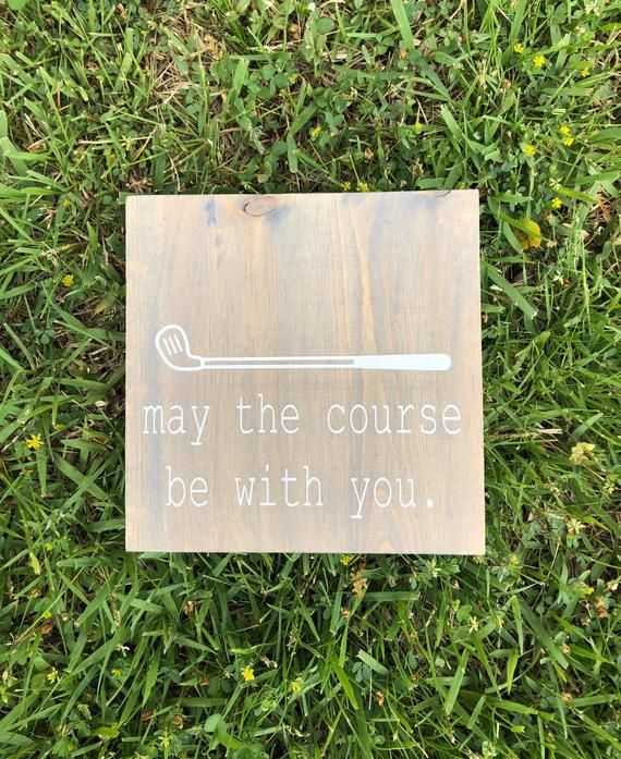 May The Course Be With You // Golf Humor // Golf Decor // Starwars Inspired // Wooden Sign #golfhumor