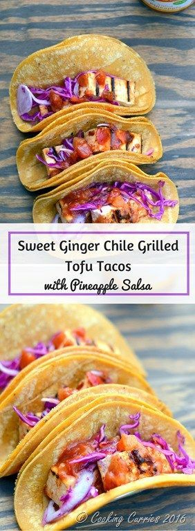 Sweet Ginger Chile Grilled Tofu Tacos with Pineapple Salsa and Pickled Onions and Cabbage - Vegetarian Tacos http://www.cookingcurries.com #ad