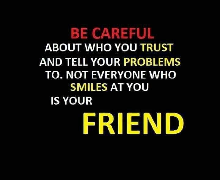 Be Careful Quotes Inspirational Quotes Friendship Quotes