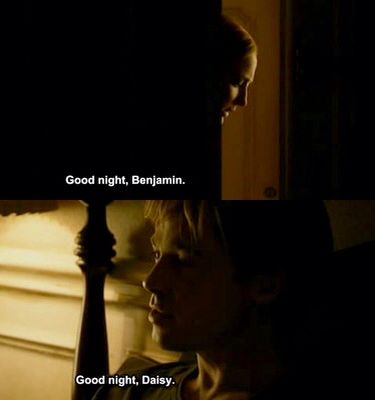 The Curious Case Of Benjamin Button Movie Lines Benjamin Button Quotes Iconic Movies