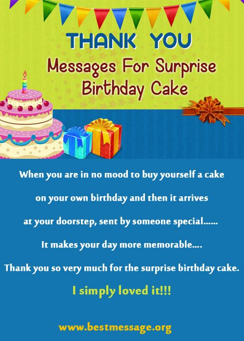 Awesome Thank You Messages For Surprise Cake On Birthday Nice Birthday Messages Thank You Messages Birthday Cake Messages