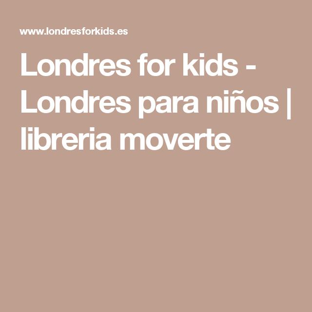 Londres for kids - Londres para niños | libreria moverte