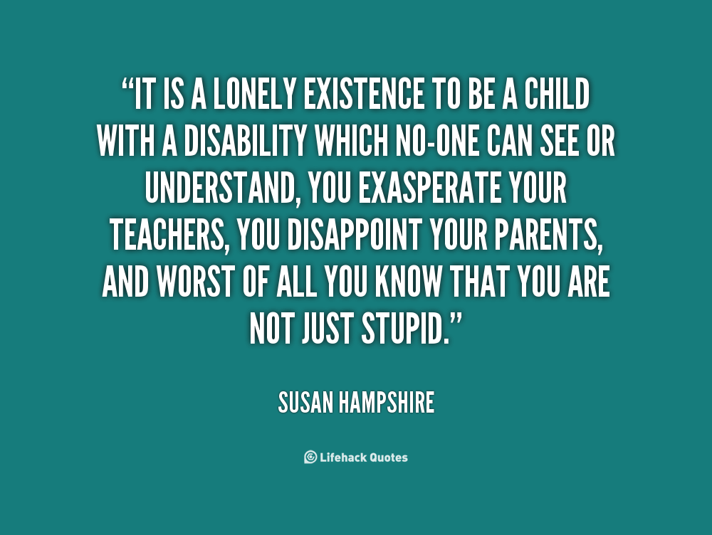 kids with learning disabilities quotes | WORK | Pinterest ...