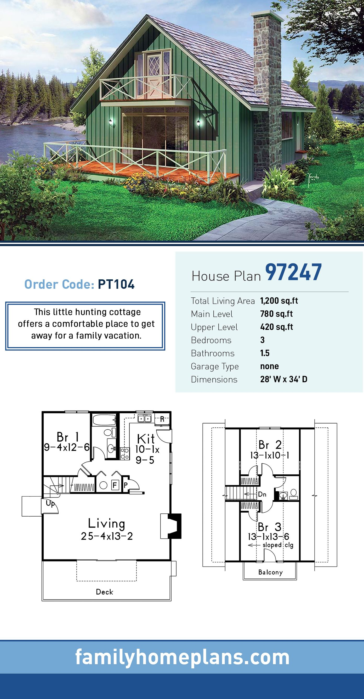 Cottage House Plan 97247  Total Living Area 1200 SQ FT 3 bedrooms and 15 bathrooms This little hunting cottage offers a comfortable place to get away for a family vacatio...