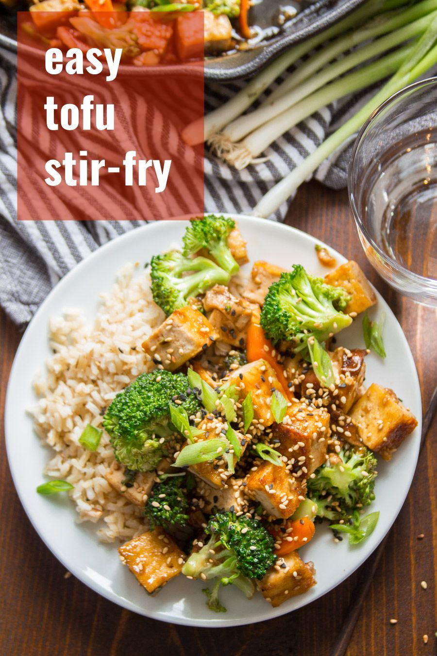 This Chinese Inspired Tofu Stir Fry Is Super Easy To Make And Tastes Better Than Takeout And Can B Tofu Stir Fry Easy Chicken Recipes Vegan Dinner Recipes Easy