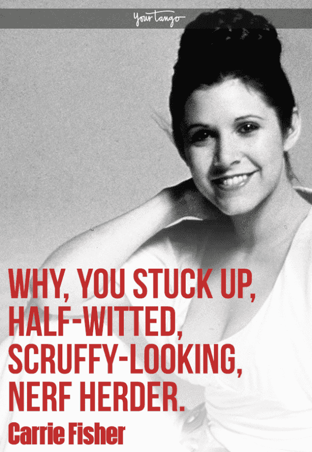 25 Hilarious And Inspiring Carrie Fisher Quotes To Celebrate