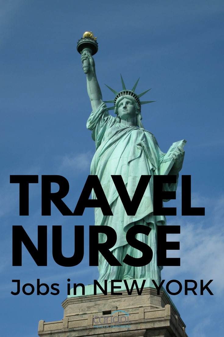 Take Your Next Travel Nurse Job In New York Travel Nurse Jobs Travel Nursing Nursing Jobs