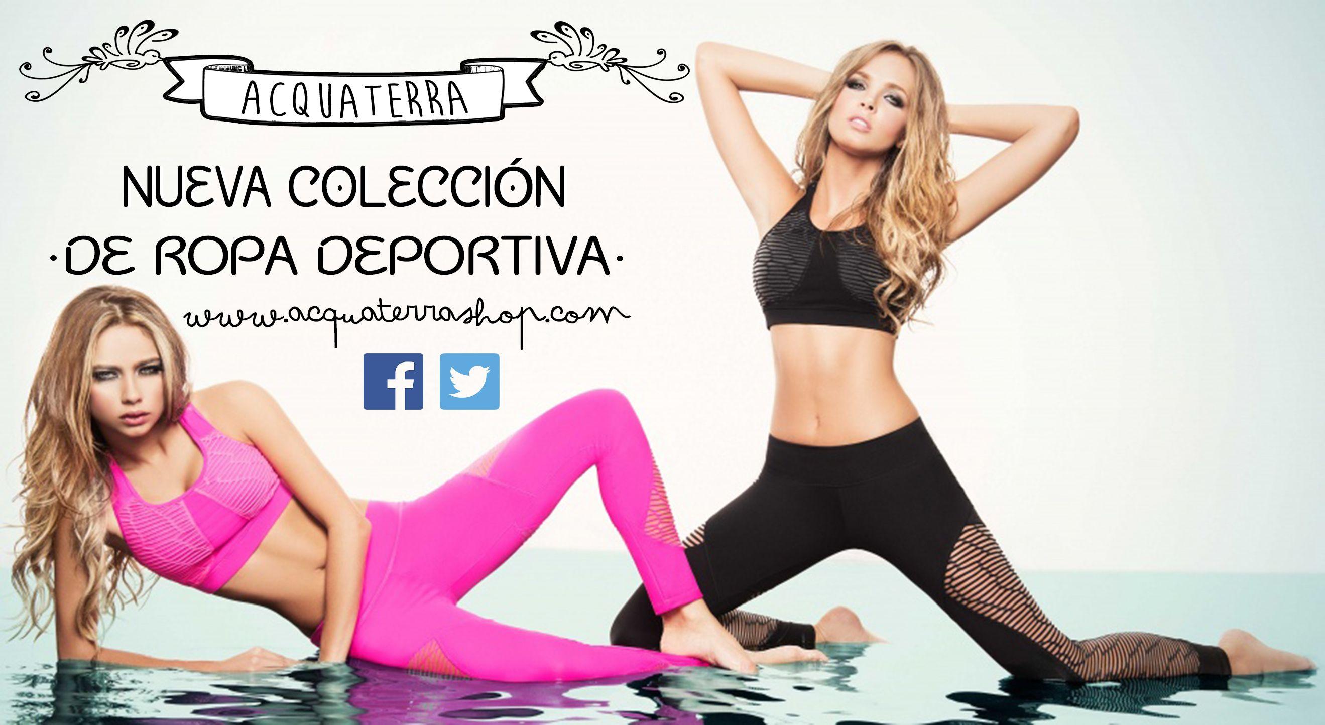 Ropa deportiva Acquaterra! Para ir a la moda en tu gym. Ven y descubre nuestras ofertas. www.acquaterrashop.com