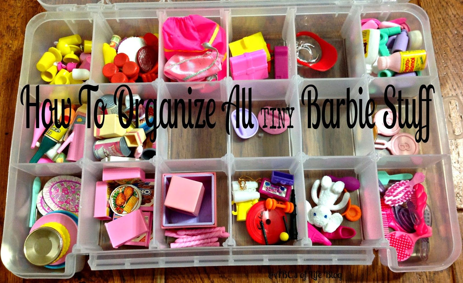 How To Organize Tiny Barbie Stuff Ashley Nicole Designs Barbie Organization Barbie Storage Doll Organization