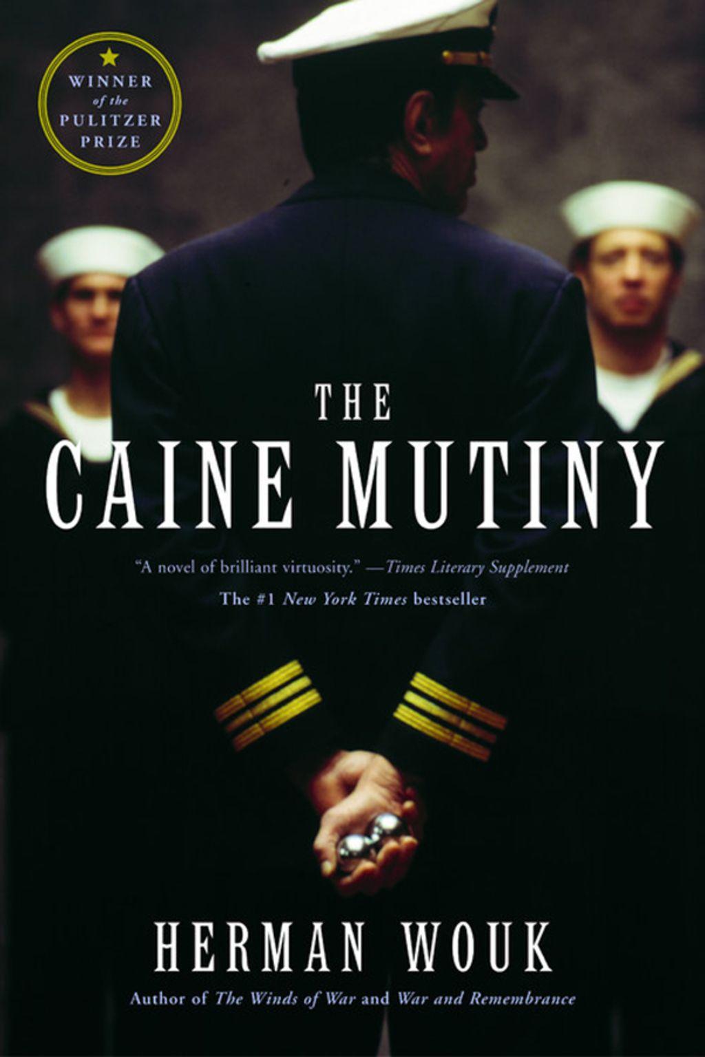 The Caine Mutiny Ebook The Caine Mutiny Novels Mutiny