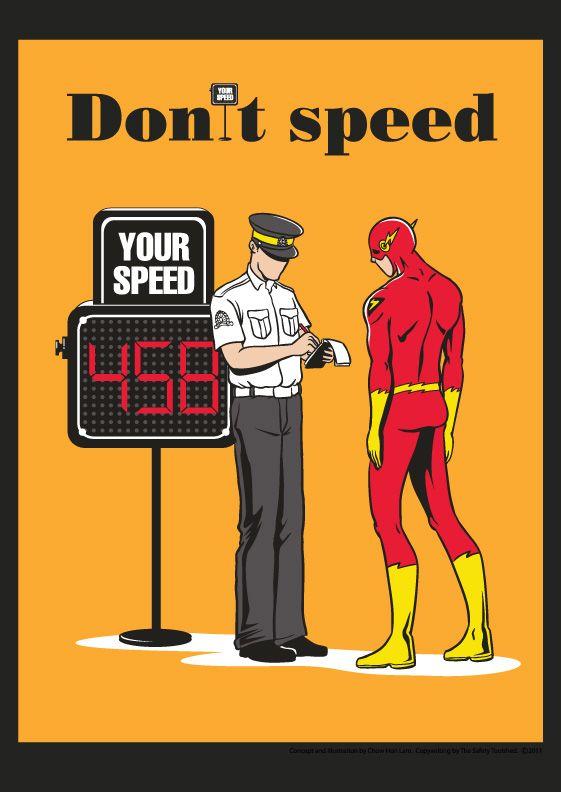 Speeding Poster - Don't speed