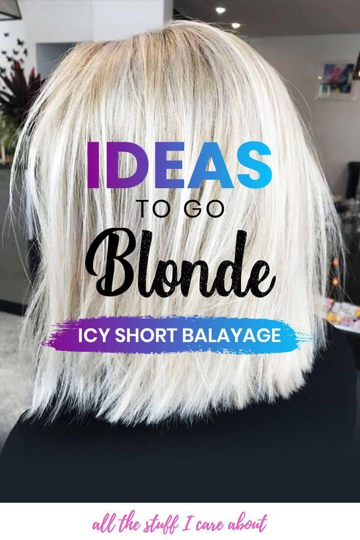 Ideas to go blonde - short icy balayage,  #Balayage #Blonde #Icy #ideas #platinumblondehairwi... #ashblondebalayage