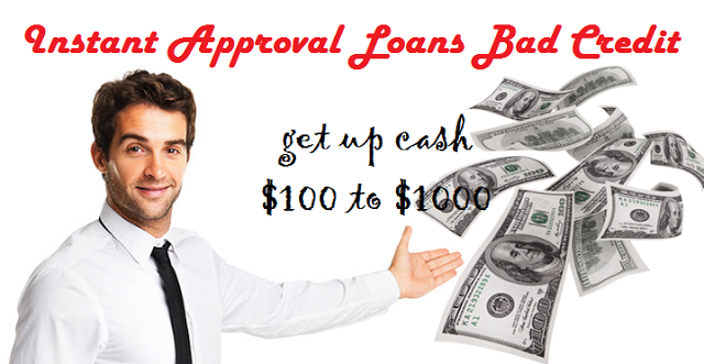 What Makes It Advantageous To Avail Instant Approval Loans Bad Credit Through Online Medium Payday Loans Loan Company Cash Loans