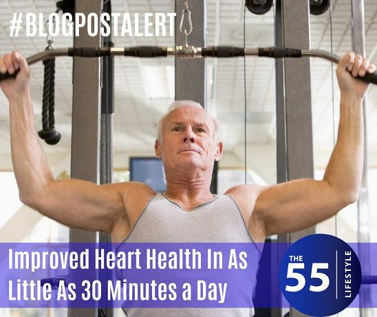 Men 50 and over can take care of their heart in as little as 30 minutes a day! Check out our blog for tips you can use today. #the55lifestyle #menshealth #healthandfitness #menslifestyle #hearthealth #heart