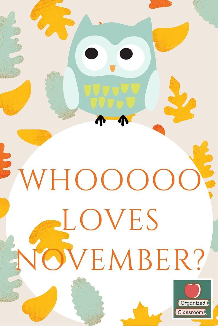 Whooooo Loves November Organized Classroom Classroom Freebies November Classroom Fall Classroom Ideas Most popular classroom pictures
