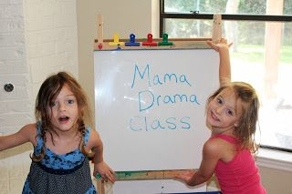 Acting class. My sister has the best ideas when it comes to teaching her girls.