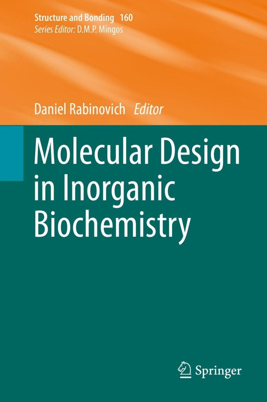 Molecular Design In Inorganic Biochemistry Ebook
