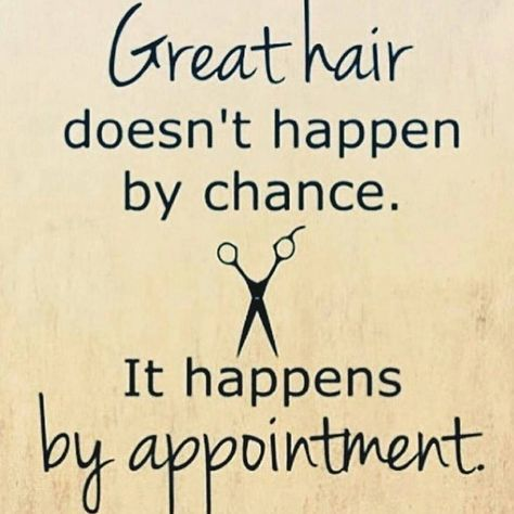Hair Appointment Openings For This Week Thurs Sat Call Chroma Salon 704 896 2889 To Schedule Yours Hair Salon Quotes Hairstylist Quotes Hairdresser Quotes